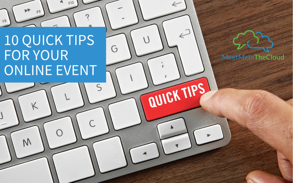 quick tips for online event