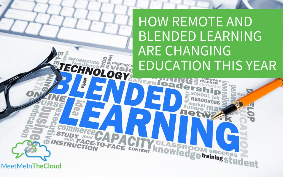 How Remote and Blended Learning Are Changing Education This Year