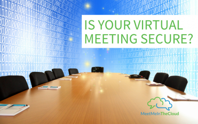 Is Your Virtual Meeting Secure?