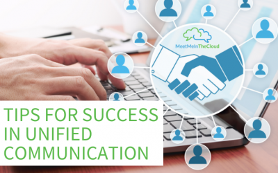 Tips for Success in Unified Communication (UC)