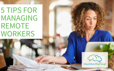 5 Tips for Managing Remote Workers