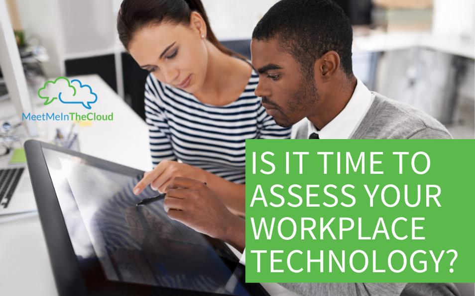 assess workplace technology