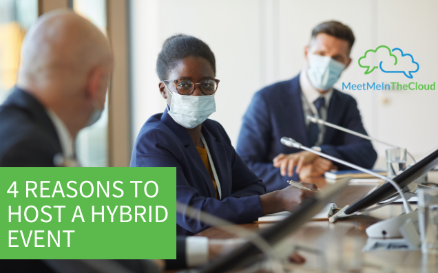 4 Reasons to Host a Hybrid Event