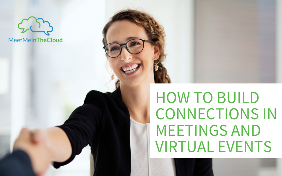 build connections in virtual meetings and events