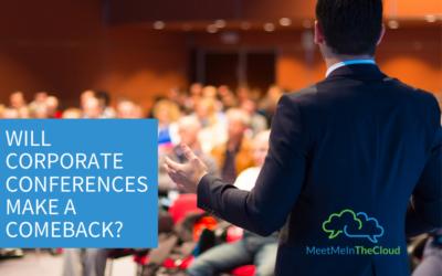 Will Corporate Conferences Make a Comeback?