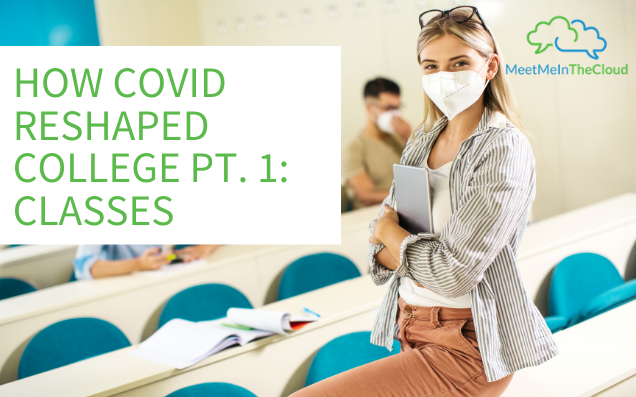covid reshaped college classes