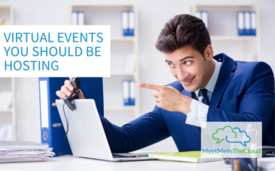 Virtual Events You Should Be Hosting
